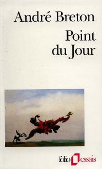 Point du jour - AndréBreton