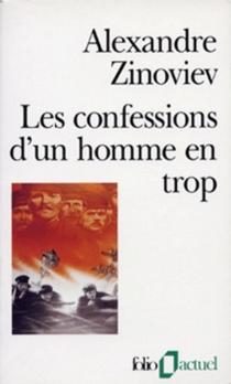 Les confessions d'un homme en trop - AlexandreZinoviev
