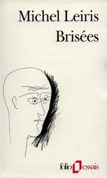 Brisées - MichelLeiris