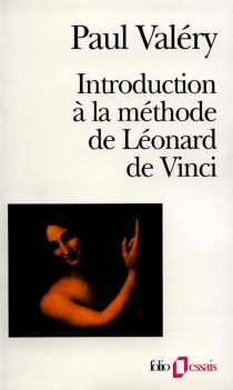 Introduction à la méthode de Léonard de Vinci : 1894 - Paul Valéry