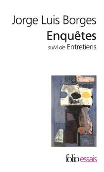 Enquêtes| Suivi de Entretiens avec Jorge Luis Borges - Jorge LuisBorges