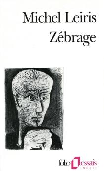 Zébrage - MichelLeiris