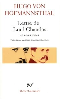 Lettre de Lord Chandos : et autres textes sur la poésie - Hugo vonHofmannsthal