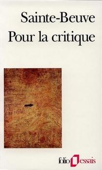 Pour la critique - Charles-AugustinSainte-Beuve