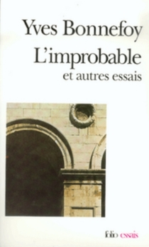 L'improbable : et autres essais| Un rêve fait à Mantoue - YvesBonnefoy