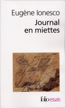 Journal en miettes - EugèneIonesco