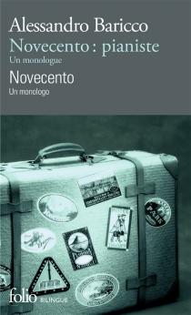 Novecento : un monologo| Novecento, pianiste : un monologue - AlessandroBaricco