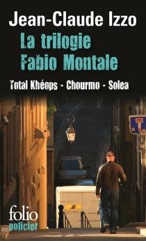 La trilogie Fabio Montale - NadiaDhoukar