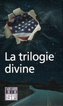 La trilogie divine -