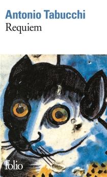 Requiem : une hallucination - AntonioTabucchi