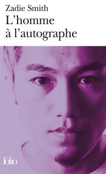 L'homme à l'autographe - ZadieSmith