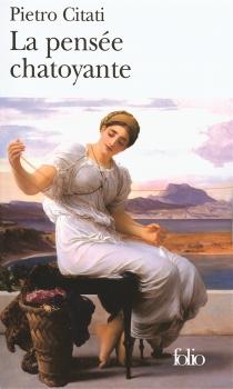 La pensée chatoyante : Ulysse et l'Odyssée - PietroCitati