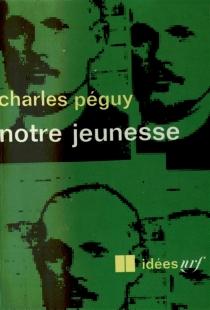 Notre jeunesse - CharlesPéguy