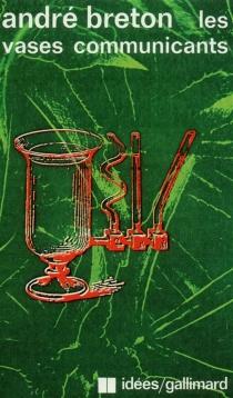 Les Vases communicants - AndréBreton
