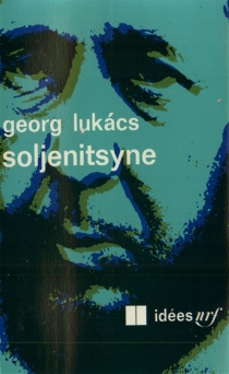 Soljenitsyne - GyörgyLukács