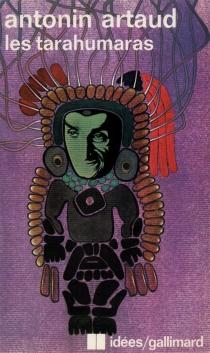 Les Tarahumaras - AntoninArtaud