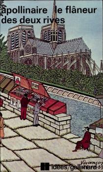 Le Flâneur des deux rives| Contemporains pittoresques - GuillaumeApollinaire