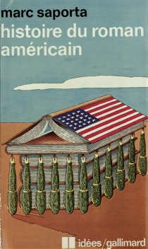 Histoire du roman américain - MarcSaporta
