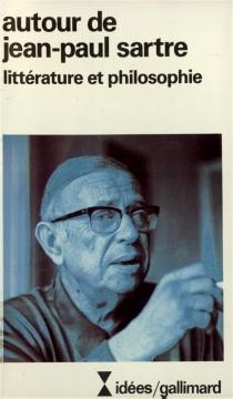 Autour de Jean-Paul Sartre -