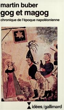 Gog et Magog : chronique de l'époque napoléonienne - MartinBuber