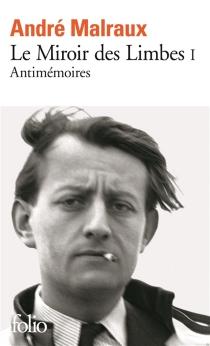 Antimémoires - AndréMalraux