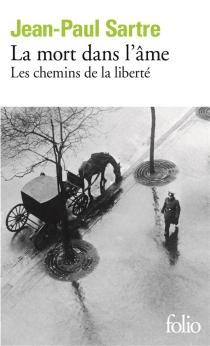Les chemins de la liberté - Jean-PaulSartre