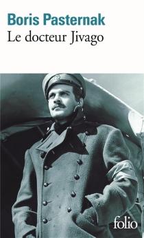 Le docteur Jivago - Boris LeonidovitchPasternak