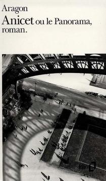 Anicet ou Le panorama, roman - LouisAragon