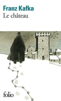 Le château - FranzKafka