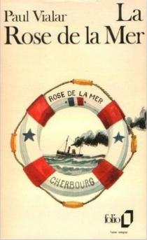 La Rose de la mer - PaulVialar