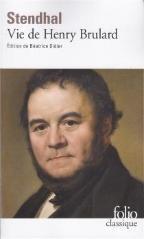 Vie de Henry Brulard - Stendhal