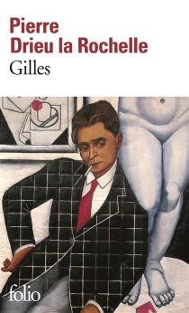 Gilles - PierreDrieu La Rochelle