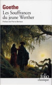 Les souffrances du Jeune Werther - Johann Wolfgang vonGoethe