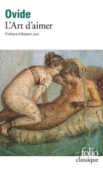 L'art d'aimer| Les remèdes de l'amour| Les produits de beauté pour le visage de la femme - Ovide
