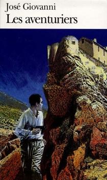 Les aventuriers - JoséGiovanni