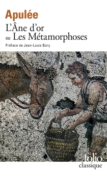 L'âne d'or ou les Métamorphoses - Apulée