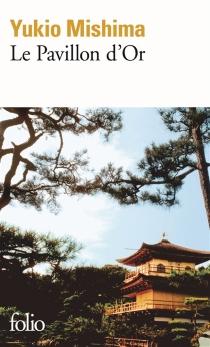 Le Pavillon d'Or - YukioMishima