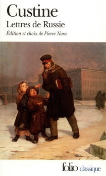 Lettres de Russie - Astolphe deCustine