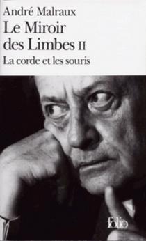 Le Miroir des limbes - AndréMalraux