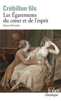 Les égarements du coeur et de l'esprit - Claude-Prosper Jolyot deCrébillon