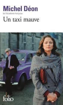 Un taxi mauve - MichelDéon