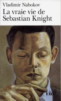 La vraie vie de Sebastian Knight - VladimirNabokov