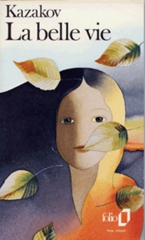 La Belle vie - Iouri PavlovitchKazakov
