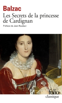 Les Secrets de la princesse de Cadignan et autres études de femmes - Honoré deBalzac