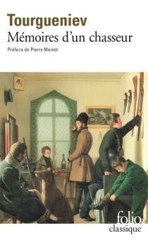 Mémoires d'un chasseur - Ivan SergueïevitchTourguéniev