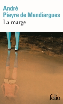 La marge - AndréPieyre de Mandiargues