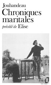 Chroniques maritales| Elise - MarcelJouhandeau