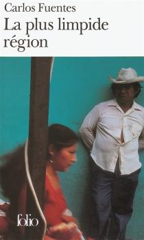 La plus limpide région - CarlosFuentes