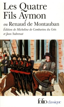 Les Quatre fils Aymon ou Renaud de Montauban -