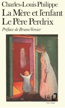 La mère et l'enfant| Le pére Perdrix - Charles-LouisPhilippe